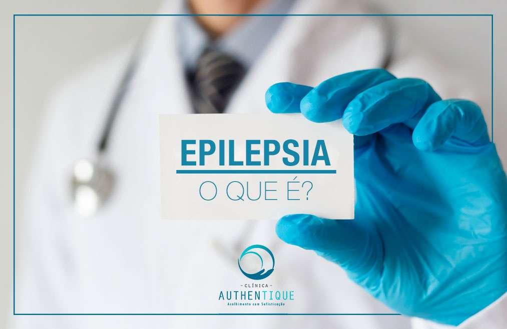 O que é Epilepsia?
