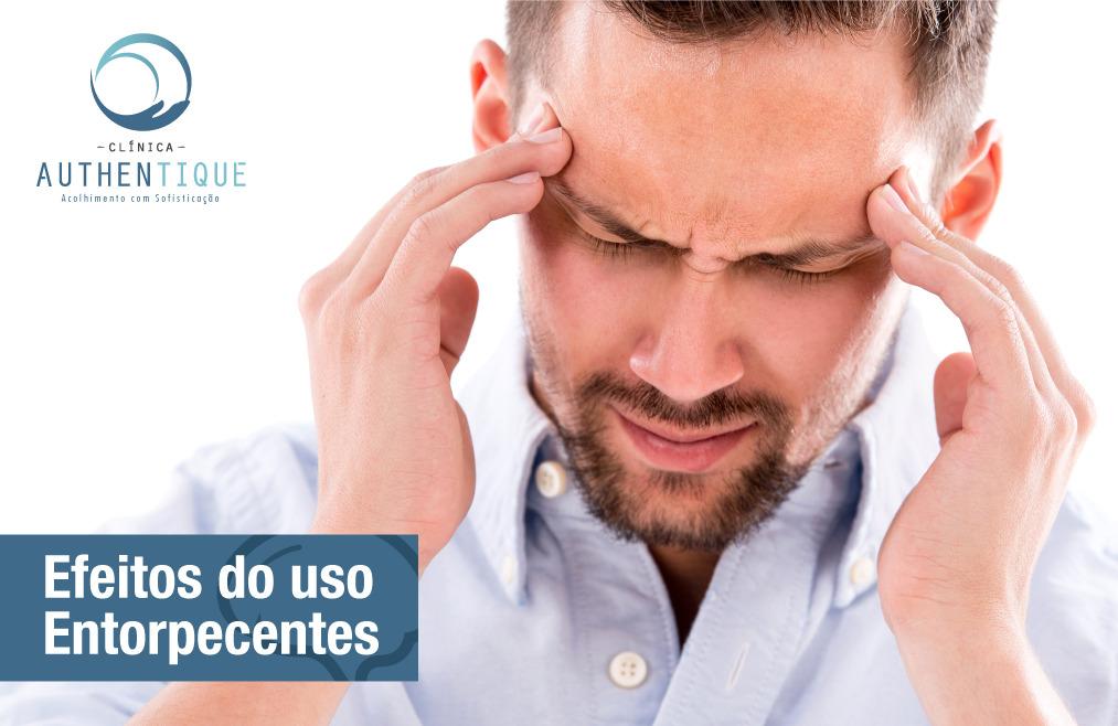 Efeitos do uso de Entorpecentes