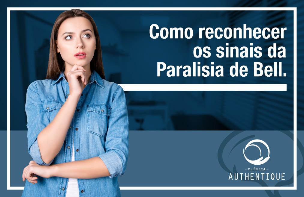 Como reconhecer os sinais da Paralisia de Bell?